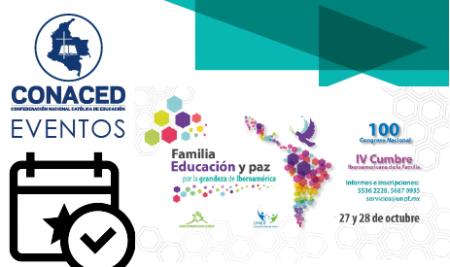 """IV Cumbre """"Familia,Educación y paz, por la grandeza de Iberoamérica"""""""