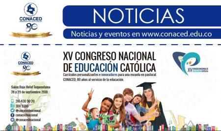 XV Congreso Nacional de Educación Católica, currículos personalizantes e innovadores para una escuela en pastoral.