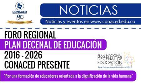 Foro regional de socialización Plan Decenal de Educación 2016 – 2026